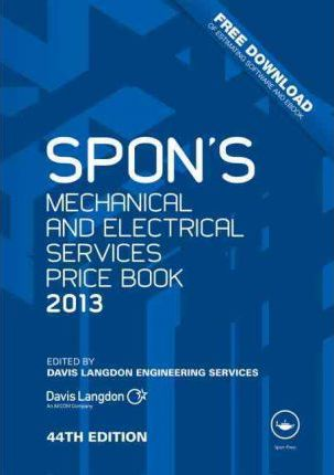 Spon's Mechanical and Electrical Services Price Book 2013