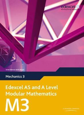 Edexcel AS and A Level Modular Mathematics Mechanics 3 M3