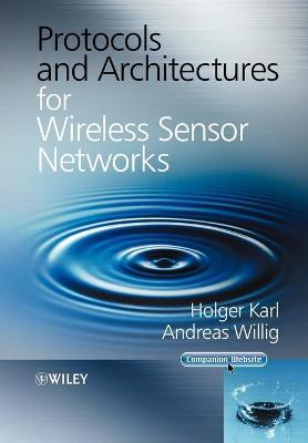 Protocols and Architectures for Wireless Sensor Networks