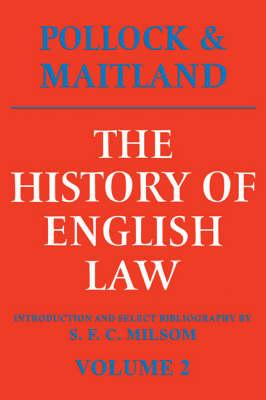 The History of English Law Before the Time of Edward I: v. 2