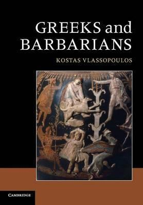 Greeks and Barbarians