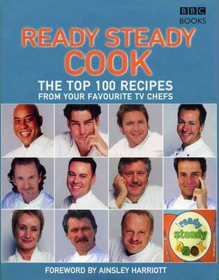"""The Top 100 Recipes from """"Ready Steady Cook"""""""