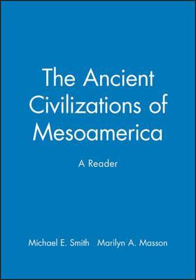 The Ancient Civilizations of Mesoamerica