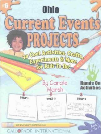 Ohio Current Events Projects - 30 Cool Activities, Crafts, Experiments & More Fo