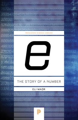 """""""E"""": The Story of a Number"""