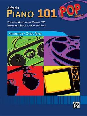 Alfred's Piano 101 Pop, Book 1