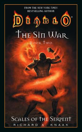 Diablo: The Sin War #2: Scales of the Serpent: Scales of the Serpent Bk. 2