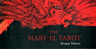 Mary-el Tarot (2nd Edition) by Marie White