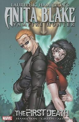 Laurell K. Hamilton's Anita Blake, Vampire Hunter: the First Death: First Death