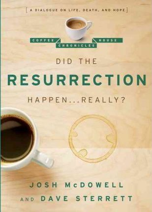 Did the Resurrection Happen . . . Really?