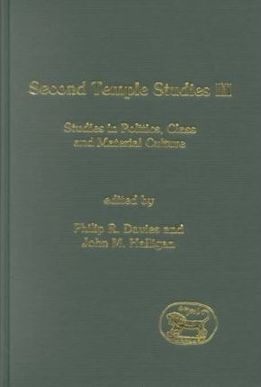 Second Temple Studies: Literature and Society in the Persian, Hellenistic and Roman Periods v.3