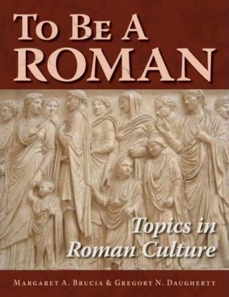 To Be a Roman