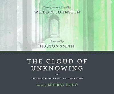 The Cloud of Unknowing & the Book of Privy Counseling