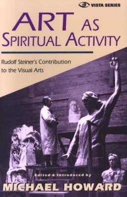 Art as Spiritual Activity