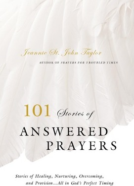 101 Stories of Answered Prayer