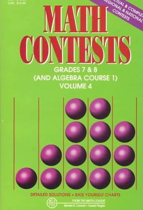 Math Contests - Grades 7 and 8 and Algebra Course 1