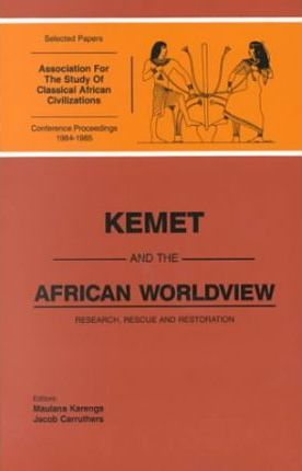 Kemet and the African Worldview