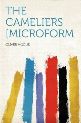 The Cameliers [Microform