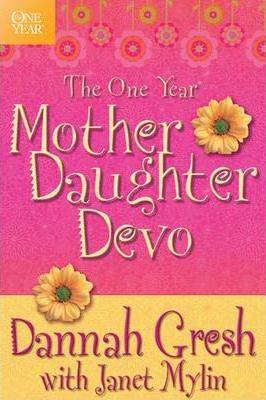 The One Year Mother-Daughter Devo