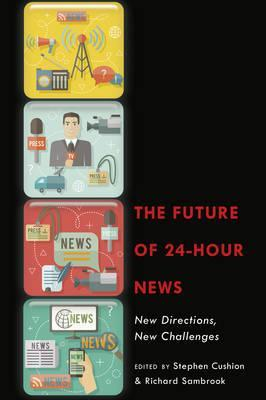 The Future of 24-Hour News