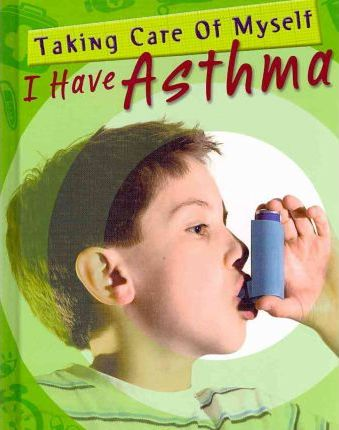 I Have Asthma