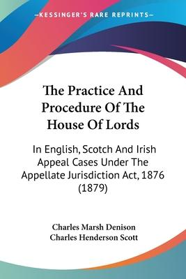 The Practice and Procedure of the House of Lords