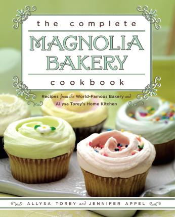 The Complete Magnolia Bakery Cookbook