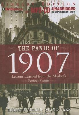 the panic of 1907 Before reading the panic of 1907, the year 1907 seemed like a long time ago and a different worldthe authors, however, bring this story alive in a fast-moving book, and the reader sees how events of that time are very relevant for today's financial world.