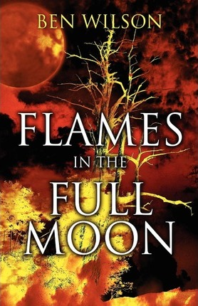 Flames in the Full Moon