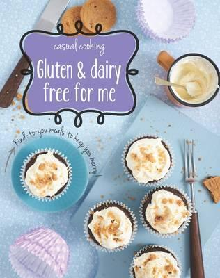 Gluten & Dairy Free for Me