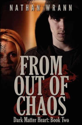 From Out of Chaos