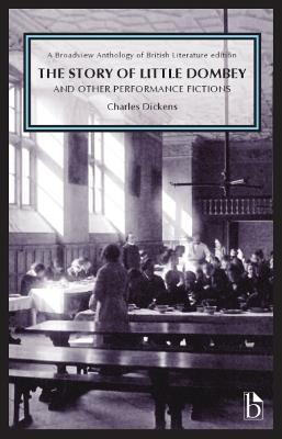 The Story of Little Dombey and Other Performance Fictions