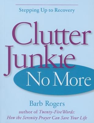 Clutter Junkie No More