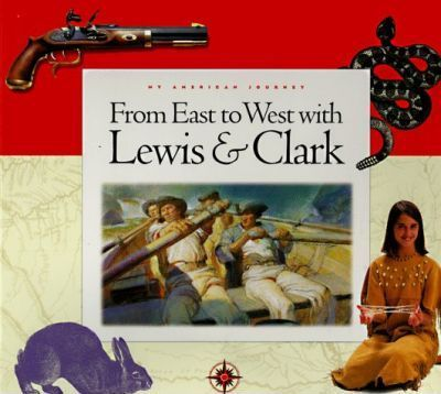 From East to West with Lewis & Clark