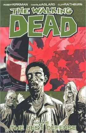 The Walking Dead: The Best Defense v. 5