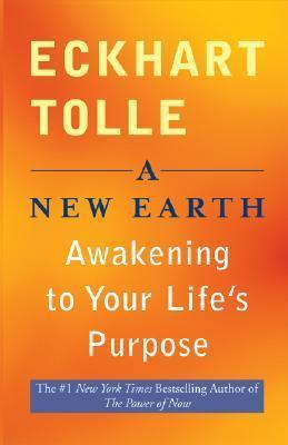 New Earth, Awakening to Your Life's Purpose