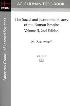 The Social and Economic History of the Roman Empire Volume II 2nd Edition