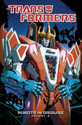 Transformers: Robots in Disguise: Volume 5