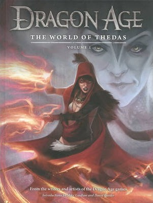 Dragon Age: The World of Thedas Volume1: World of Thedas Volume 1
