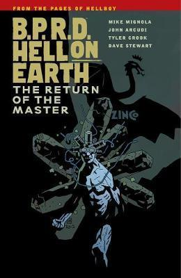 B.P.R.D. Hell on Earth Volume 6: The Return of the Master