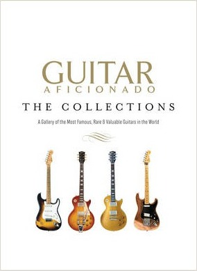 Guitar Aficionado: The Collections