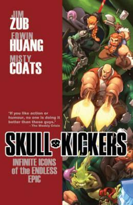 Skullkickers: Infinite Icons of the Endless Epic Volume 6