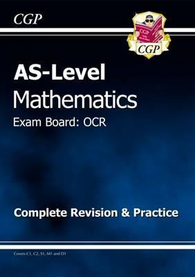 AS Level Maths OCR Complete Revision & Practice
