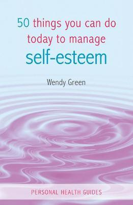 50 Things You Can Do Today to Improve Your Self-Esteem