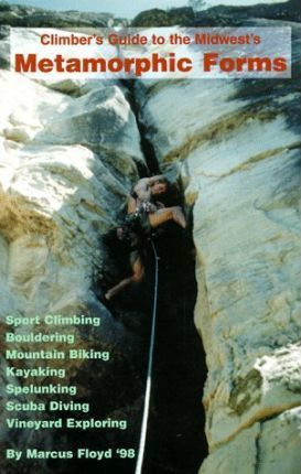 Climber's Guide to the Midwest's Metamorphic Forms