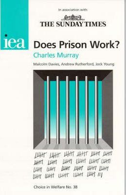 Does Prison Work?