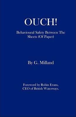 OUCH! - Behavioural Safety Between The Sheets (Of Paper)