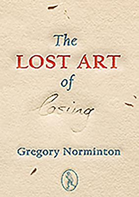The Lost Art of Losing