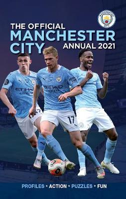the official manchester city annual 2021 by david clayton
