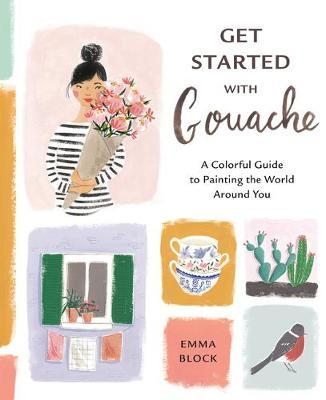 Get Started with Gouache by Emma Block